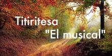 TITIRITESA. EL MUSICAL