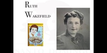 MUJERES PARA LA HISTORIA - RUTH WAKEFIELD