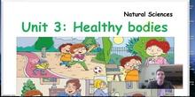 NATURAL SCIENCES1 - UNIT 3 - Healthy bodies