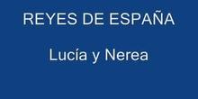 LOS REYES DE ESPAÑA. NEREA Y LUCÍA