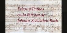 Ethos y Pathos en la música de Johann Sebastian Bach
