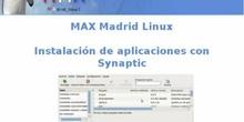 Instalar nuevo software en MAX Madrid Linux con el gestor de paquetes Synaptic