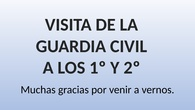 VISITA GUARDIA CIVIL. CEIP PINOCHO 2017/18