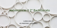 Matemáticas II. Bachillerato. IES Profesor Julio Pérez