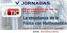 """Ponencia de Dª. Ana Gómez y D. Ángel de Andrea: """"Aprendizaje de la Física con Mathematica"""""""