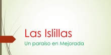 Las Islillas, un paraíso en Mejorada