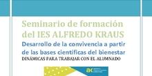 Seminario de formación del IES ALFREDO KRAUS Desarrollo de la convivencia a partir de las bases científicas del bienestar DINÁMICAS PARA TRABAJAR CON EL ALUMNADO