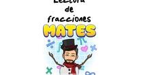 4º Matemáticas Lectura de Fracciones