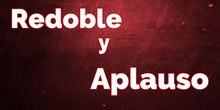 Música 2: Redoble y aplauso para...