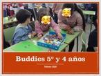 Proyecto Buddies: 5º y 4 años
