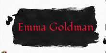 Invisible Women in History: Emma Goldman