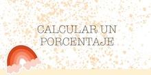 PRIMARIA - 6º - MATEMÁTICAS - CALCULAR UN PORCENTAJE- FREYA Y JIMENA - FORMACIÓN