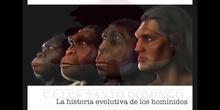 SECUNDARIA 4ºBIOLOGÍA Y GEOLOGÍALA HISTORIA EVOLUTIVA DE LOS HOMÍNIDOS