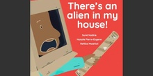 There's an Alien in my House read aloud by teacher Mavi