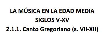 La música en la Edad Media_2. Canto Gregoriano