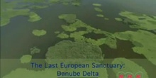 The Last European Sanctuary: the Danube Delta: UNESCO Culture Sector