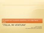 """""""Italia, mi ventura"""" (relaciones entre Italia y la literatura española)"""