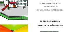 SEMINARIO 119 2018-2019 CEIP LA ZARZUELA - ANTES Y DESPUÉS EN LA SEÑALIZACIÓN DE CENTRO PREFERENTE