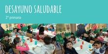 Desayuno Saludable 2º primaria