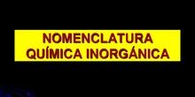 NOMENCLATURA Y FORMULACIÓN INORGÁNICA