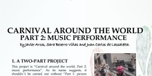 Carnival around the world II: Music performance