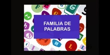INFANTIL 5 AÑOS B - FAMILIAS DE PALABRAS
