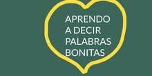 INFANTIL - 3 AÑOS A - PALABRAS BONITAS - ACTIVIDAD