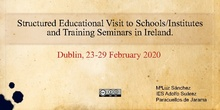 Structured Educational Visit to Schools/ Institutes and Training Seminars in Ireland