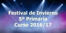 Festival de Navidad. 5º de Primaria. Curso 2016/17