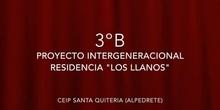 Proyecto Intergeneracional Los Llanos 3ºB