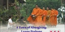 A Town of alms giving: Luang Prabang: UNESCO Culture Sector