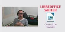 LibreOffice Writer - Control y seguimiento de cambios
