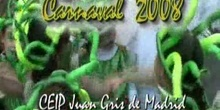 CARNAVAL 2008 - CEIP Juan Gris de Madrid