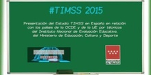 4.Tendencias en Matemáticas y Ciencias (TIMSS 2015).  Presentación del Estudio TIMSS en España. Carmen Tovar Sánchez y  Francisco Javier García Crespo.