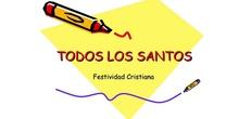 DÍA DE TODOS LOS SANTOS Y HALLOWEEN