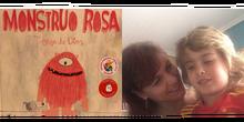 Cuento: Monstruo Rosa. Para Eliot con amor.