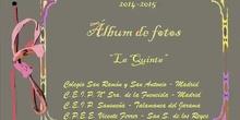 AlbumFotos_02. La Quinta. 2014-2015