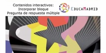 Actvidades interactivas: Pregunta de respuesta múltiple