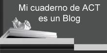 """""""Mi cuaderno de ACT es un Blog"""" por Dª.Paloma Román"""