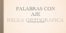 PRIMARIA - 5º - LENGUA - PALABRAS ACABADAS EN AJE - FORMACIÓN(1)
