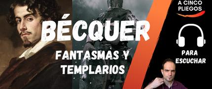 """Bécquer y """"El Monte de las Ánimas"""", una clase invertida en podcast"""