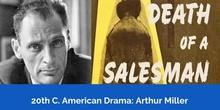 20th C. American Drama: Arthur Miller