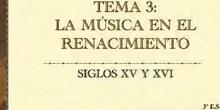 Historia de la Música. Tema 3- La música en el Renacimiento
