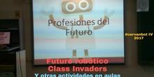 """#cervanbot 2017: """"Futuro robótico"""" con Class Invaders y otras actividades en las aulas (grabaciones realizadas por alumn@s)"""