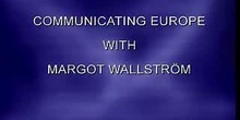 Communicating Europe with Margot Wallstrom