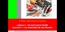 1º ESO / Tema 2 -> Punto 1 - Materiales de uso técnico