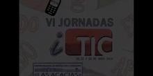 Experiencias y conclusiones, el uso de las TIC en los centros. VI Jornadas iTIC 2014