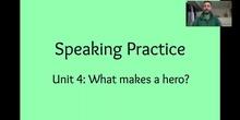 Unit 4: Speaking Practise