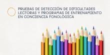 3.2 Pruebas de detección lectoras y programas de entrenamientos en la conciencia fonológica