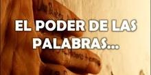 VIDEO 3. EL PODER DE LAS PALABRAS